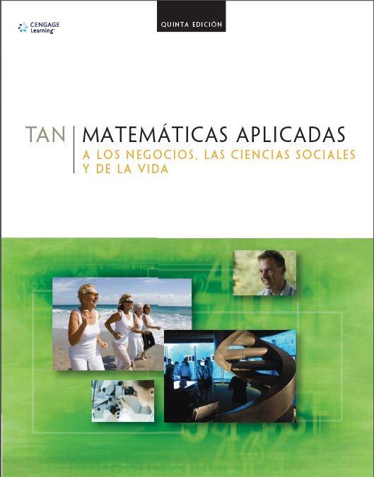 Matemáticas Aplicadas - Soo Tang Tan - PDF -Español  http://helpbookhn.blogspot.com/2014/11/matematicas-aplicadas-soo-tang-tan-pdf.html