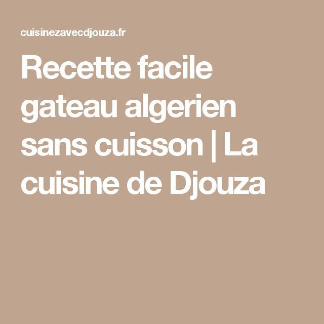 La Cuisine De Djouza: 25+ Best Ideas About Recette De Gateau Algerien On
