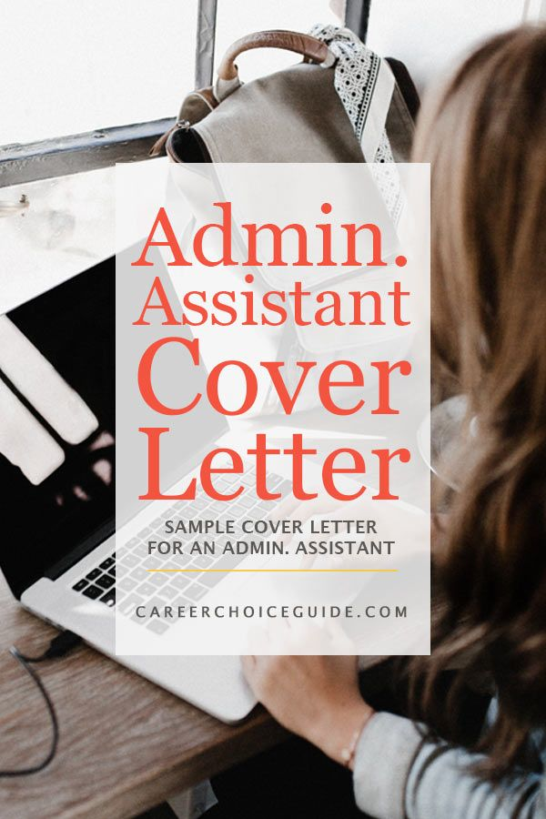 cover letter template for receptionist%0A Sample cover letter for an administrative assistant job   https   www careerchoiceguide
