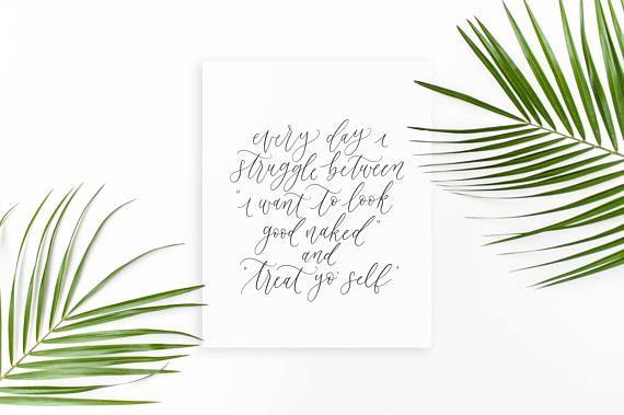 every day i struggle / calligraphy print