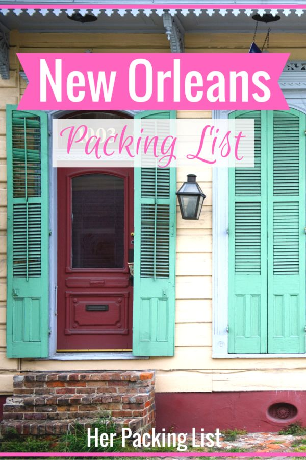 Ultimate Female Packing List for New Orleans