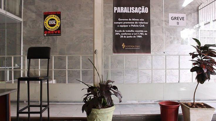 | Quando a delegacia é uma nova violência | Polícia Civil de Minas Gerais estava em greve por melhores condições de trabalho e melhorias salariais, em junho. Na Delegacia da Mulher, vítimas de violência chegavam a esperar 10 horas para prestar queixa.