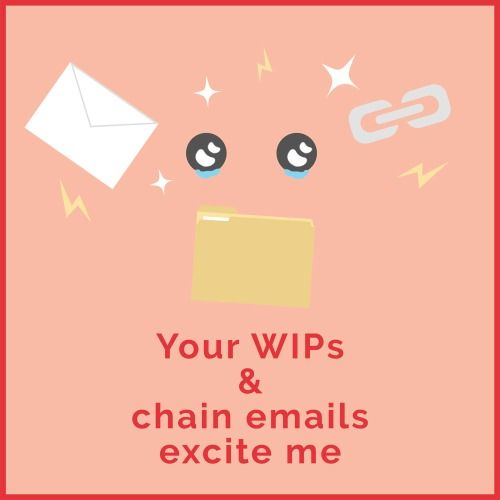 """WIPs & CHAIN EMAILS   Put this under """"shameless flirting"""" on your timesheets.  Job number: LUV001.  Design by Chumpy Ly, copy by Bridget Dominic, """"supervision"""" by Alex Watts"""