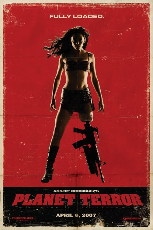 Grindhouse Planet Terror Rose McGowan... Because who doesn't want a badass machine gun prosthetic leg?