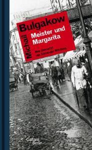 """Alexander Nitzberg: La traduzione di """"Meister und Margarita"""" (Galiani Berlin) - nominato nella categoria """"Traduzione"""" del Premio della Fiera del Libro di Lipsia 2013"""