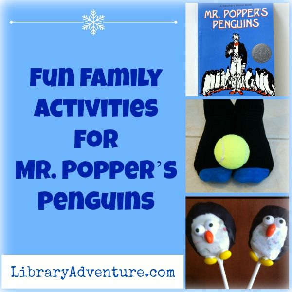 Fun Family Activities for Mr. Popper's Penguins at LibraryAdventure.com