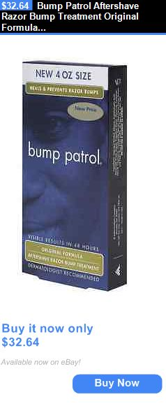 Shaving Creams Foams and Gels: Bump Patrol Aftershave Razor Bump Treatment Original Formula, 4 Oz (Pack Of 4) BUY IT NOW ONLY: $32.64
