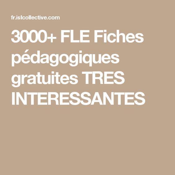 3000+ FLE Fiches pédagogiques gratuites TRES INTERESSANTES