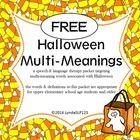 A fun freebie targeting multi-meaning words associated with Halloween.  Enjoy!  - Lynda...