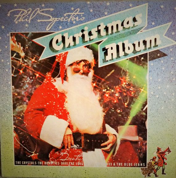 Phil Spector  Phil Spector's Christmas Album  1981  by DorenesXXOO