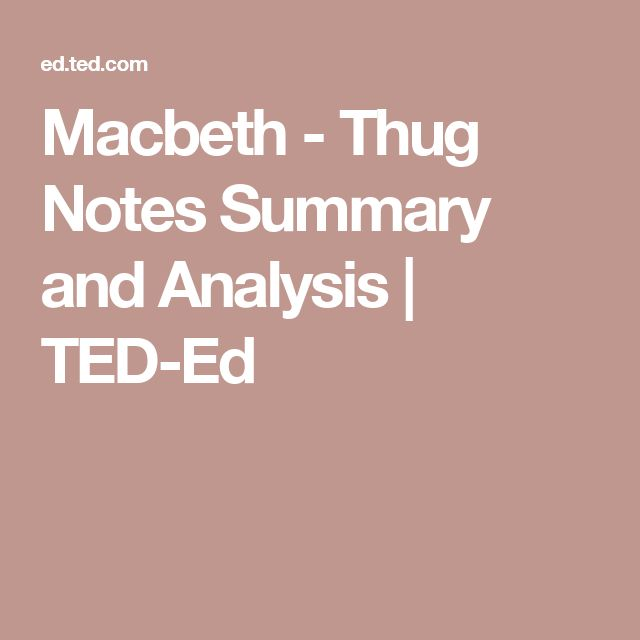 Macbeth - Thug Notes Summary and Analysis | TED-Ed