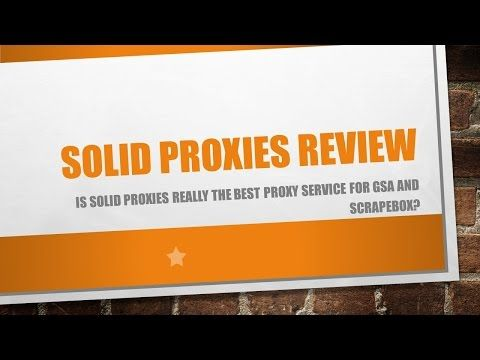 Solid Proxies Review Pt 1- Is Solid Proxies The Best Proxy Service For GSA SER and Scrapebox? - http://www.highpa20s.com/gsa-search-engine-ranker/solid-proxies-review-pt-1-is-solid-proxies-the-best-proxy-service-for-gsa-ser-and-scrapebox/