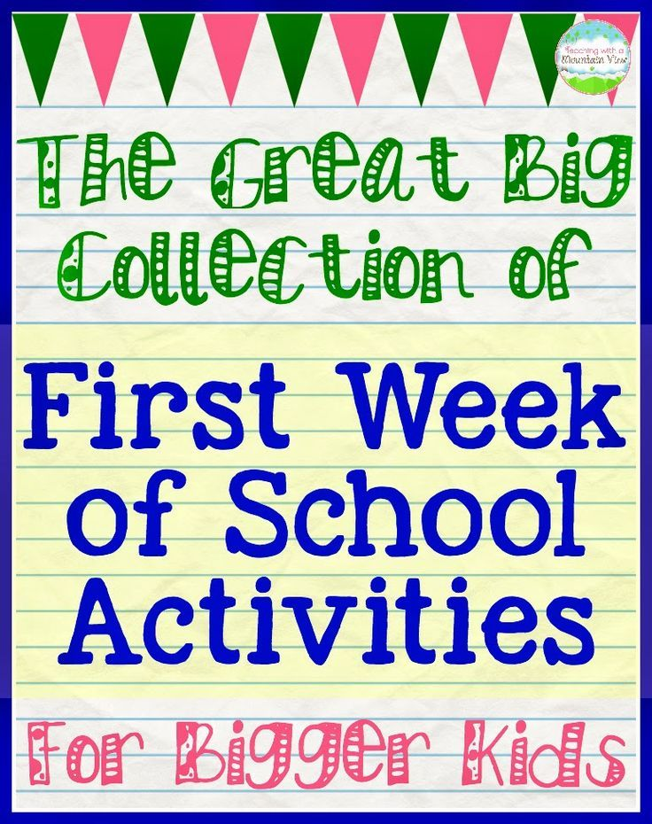 First Day of School Activities for Big Kids. A collection from around the Blogosphere!