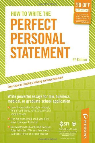 Bestseller Books Online How to Write the Perfect Personal Statement: Write powerful essays for law, business, medical, or graduate school application (Peterson's Perfect Personal Statements) Mark Alan Stewart $8.22  - http://www.ebooknetworking.net/books_detail-0768928168.html