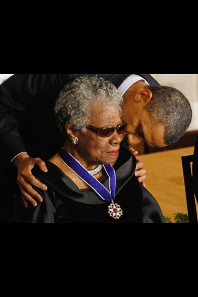 Dr. Maya Angelou  President Obama.