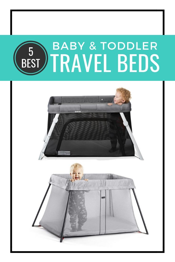 5 Best Baby And Toddler Travel Beds Baby Travel Bed Toddler