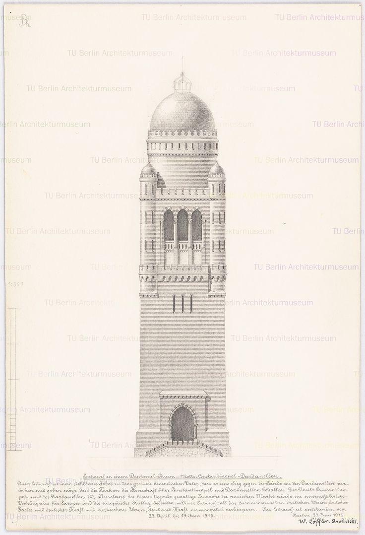 Titel   Denkmal-Turm an den Dardanellen in Konstantinopel | Löffler, Wilhelm  Denkmal-Turm an den Dardanellen in Konstantinopel | Löffler, Wilhelm