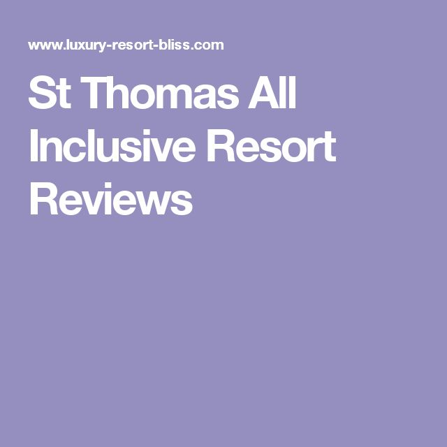 St Thomas All Inclusive Resort Reviews