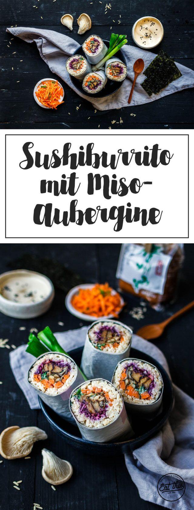 Sushi Burrito mit Vollkornreis, Misoaubergine und Austernpilzen