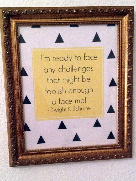 Challenge Quote  Dwight Schrute by LaBelleMaisonLBM on Etsy, $1.00