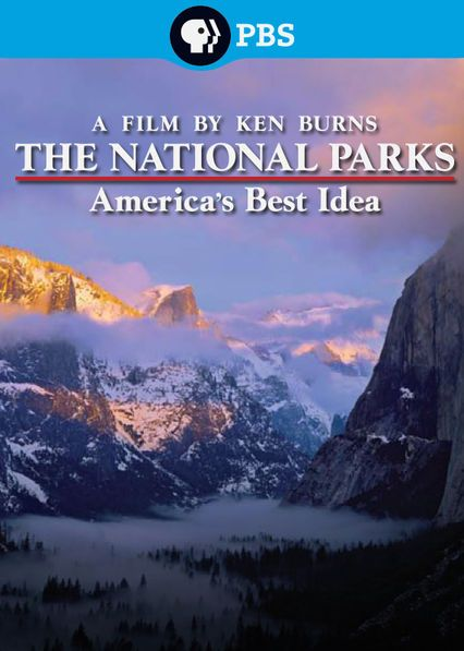 The National Parks: America's Best Idea (and if anyone is interested, this is my absolute favorite of the bunch)