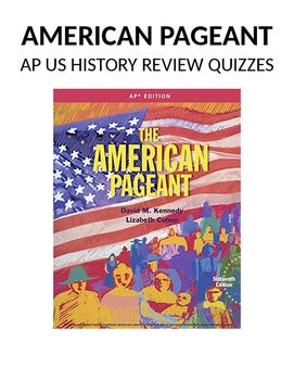 american pageant 13th edition ch 18 The american pageant - apush chapter 7 and 8 test review - free download as word doc (doc / docx), pdf file (pdf), text file (txt) or read online for free.