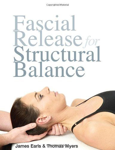 Fascial Release for Structural Balance by Thomas Myers http://www.amazon.com/dp/1556439377/ref=cm_sw_r_pi_dp_EFVcvb08860Z1