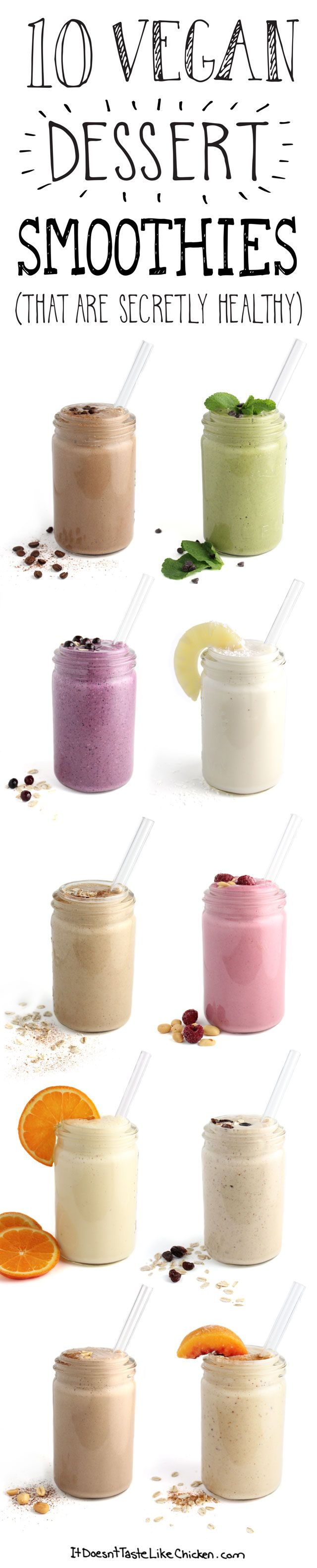 10 Vegan Dessert Smoothies (that are secretly healthy)! Click to check out all the dessert inspired flavours. #itdoesnttastelikechicken