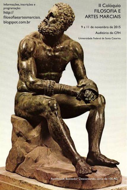 Filosofia & Artes Marciais: II Colóquio Filosofia e Artes Marciais  Universida...