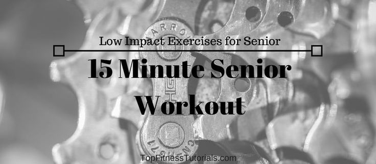 15 Minute Senior Workout – Low Impact Exercises for Seniors Elderly
