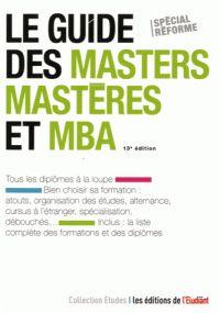 Master recherche, master professionnel, mastère spécialisé, MBA, magister... tous les diplômes sont passés au crible dans ce guide. COTE : 163.25 DID