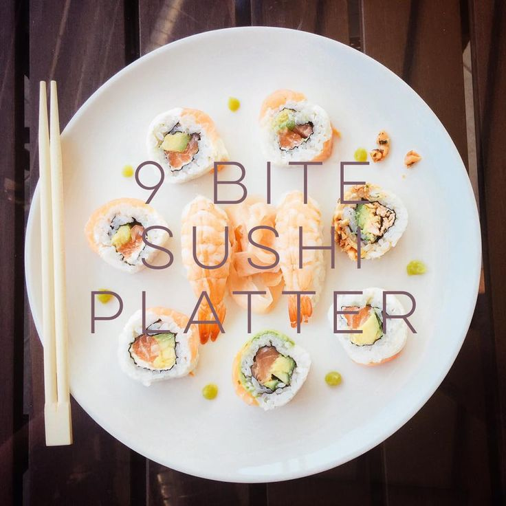 9 bite Sushi platter. So #yum.