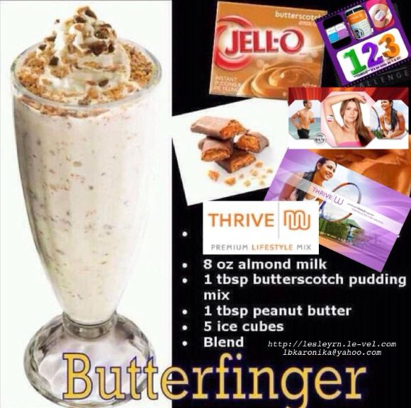 Butterfinger THRIVE Shake Yummy thrive shake that's healthy? www.dennism1958.Le-Vel.com