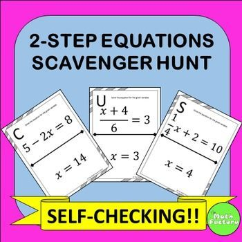 Two-Step Equations Scavenger Hunt: Students practice solving two-step equations while having fun!  Instead of just sitting at their seats doing a worksheet, they can be up moving around the room! This product consists of 11 two-step problems for students to solve.