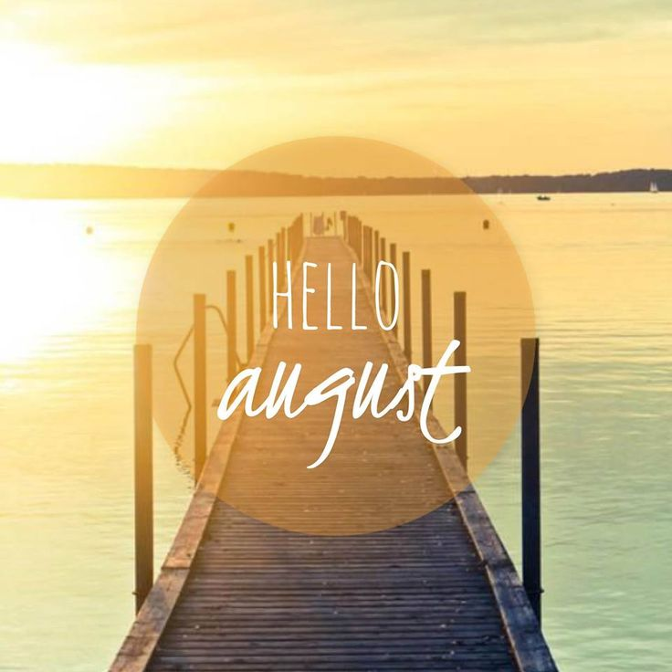 Summer Come Back Quotes: Hello August #summer