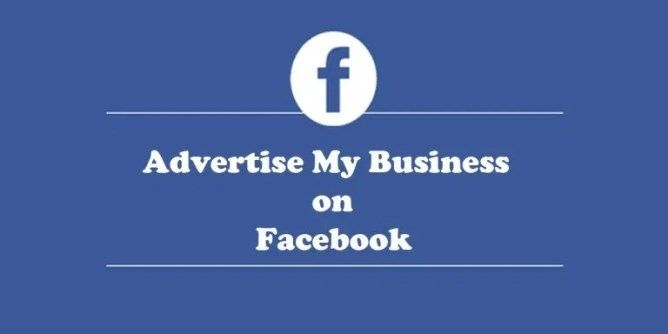 Advertise My Business On Facebook How To Advertise My Business On Facebook In 2020 Advertise My Business Facebook Business Free Advertising