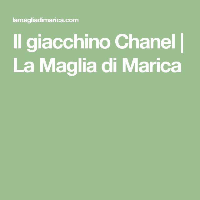Il giacchino Chanel | La Maglia di Marica