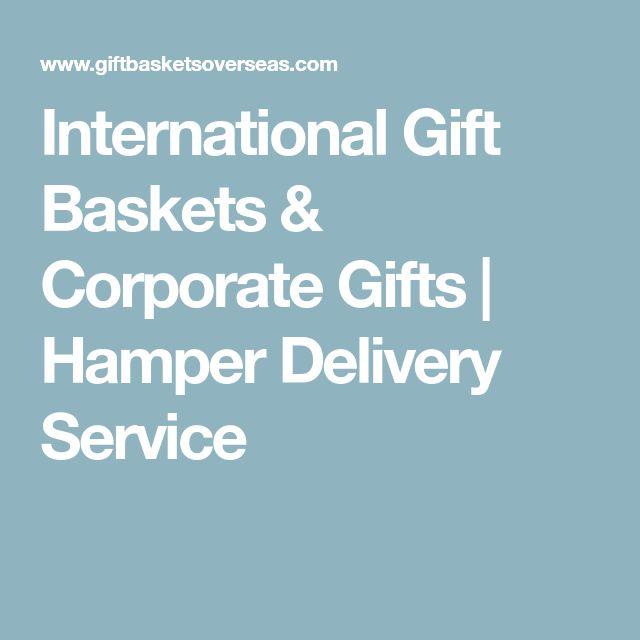 International Gift Baskets & Corporate Gifts | Hamper Delivery Service
