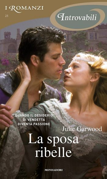 25. La sposa ribelle - Julie Garwood
