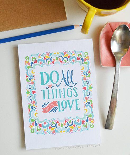 Tutte le cose con amore (colore), ispirando la citazione, amo fare citazione, 1 Corinzi 16.14, versetto della Bibbia, arte stampa 5 x 7, 8 x 10, 11 x 14