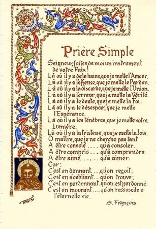UNE PRIERE SIMPLE de Saint François d'Assise - Le blog de SAINT NOM