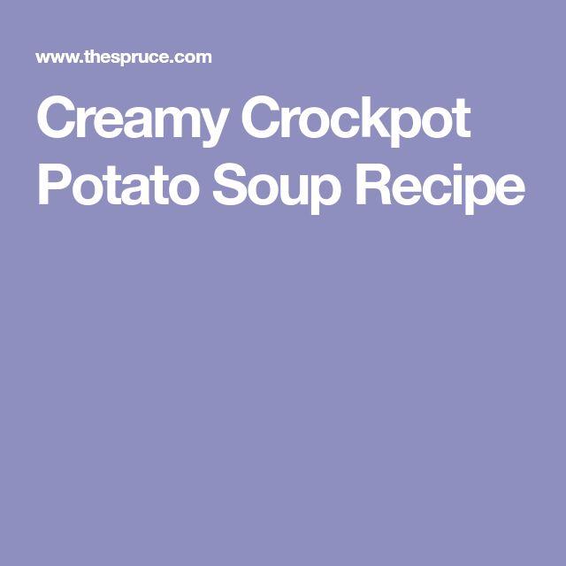 Creamy Crockpot Potato Soup Recipe