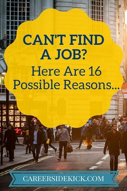 Why can't I find a job?? Here's why, 16 reasons with how to fix them step-by-step