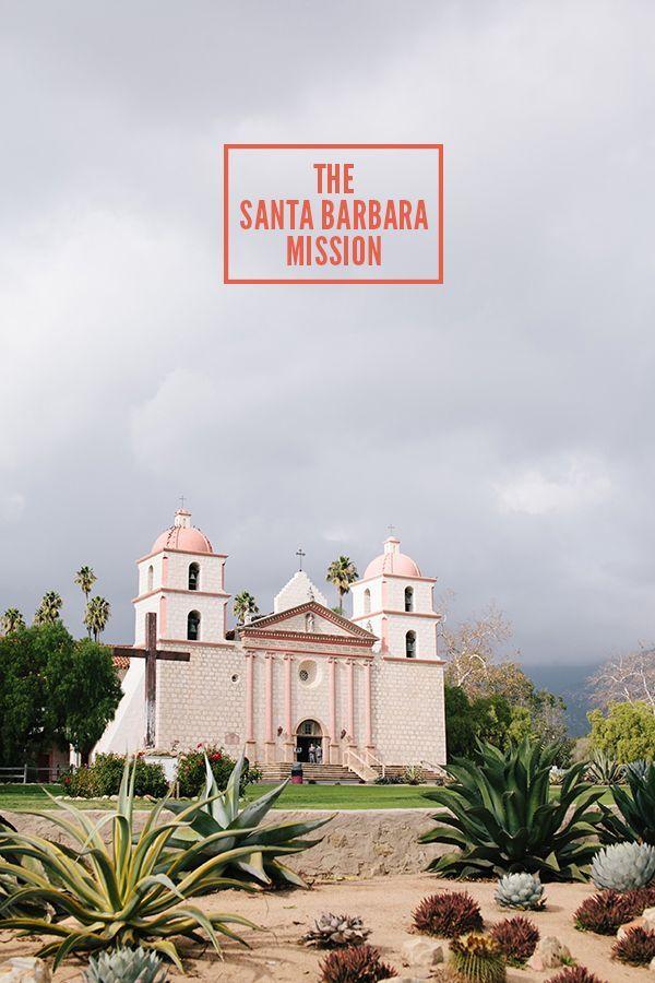 The Old Santa Barbara Mission, Santa Barbara, California // WeAreAdventure.us