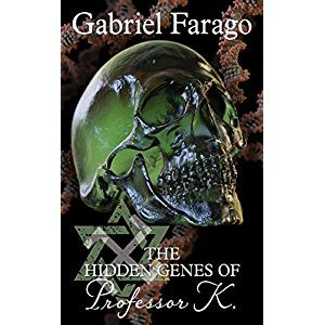 #BookReview of #TheHiddenGenesofProfessorK from #ReadersFavorite - https://readersfavorite.com/book-review/the-hidden-genes-of-professor-k  Reviewed by Sefina Hawke for Readers' Favorite  The Hidden Genes of Professor K by Gabriel Farago is a medical mystery thriller novel that would appeal most to a mixed audience of adults and young adults who enjoy fast paced mystery books. Professor K is a world renowned scientist who is close to both death and the biggest discovery he has ever made…