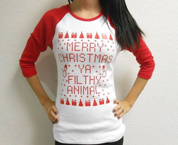 Merry Christmas Ya Filthy Animal T-Shirt. by StrongGirlClothing