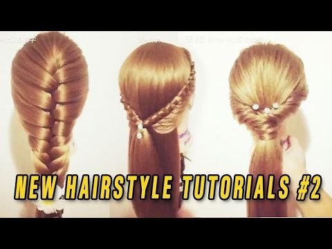 The Best And New Hairstyles Tutorials This Week 2017 Best