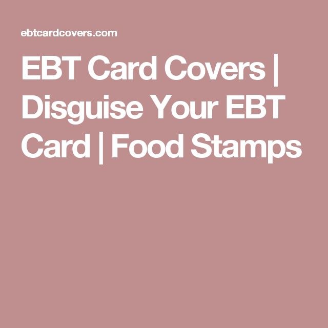 Best 25 ebt food stamps ideas on pinterest apply for ebt apply ebt card covers disguise your ebt card food stamps ccuart Choice Image