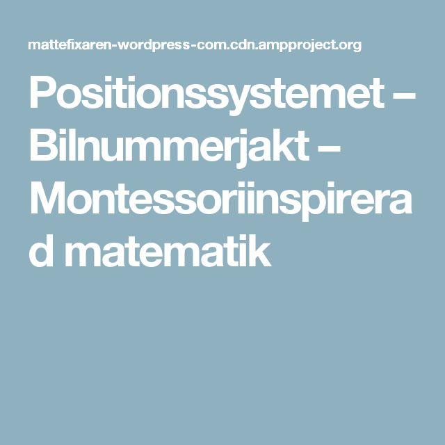 Positionssystemet – Bilnummerjakt – Montessoriinspirerad matematik