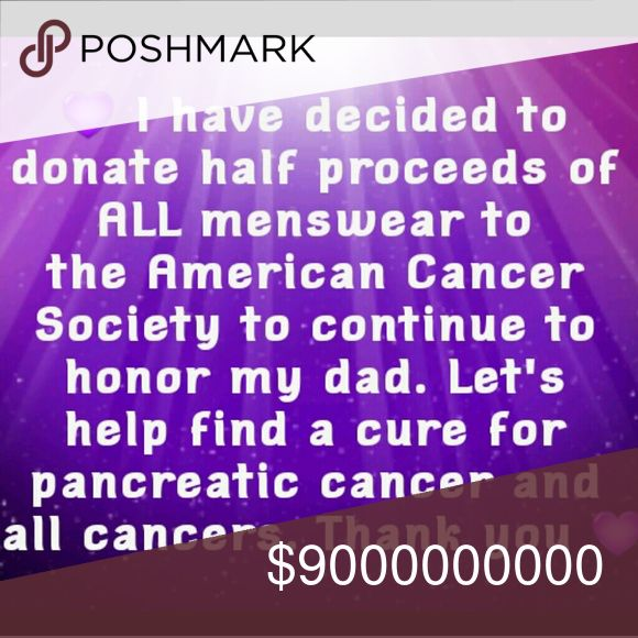 💜Please look for the purple heart Half proceeds of all menswear to be donated to the American Cancer Society  💜My dad was the one who was so proud of me for this and so he is who helped me start my boutique. I owe that to him. Thank you dad💜  💜 4/3/2017 My dad lost his battle with cancer this morning and I'm hoping to have more items up soon so I can sell as much as I can to donate as soon as I can! I'm going to do this for everyone who is fighting the battle or has fought and won! This…